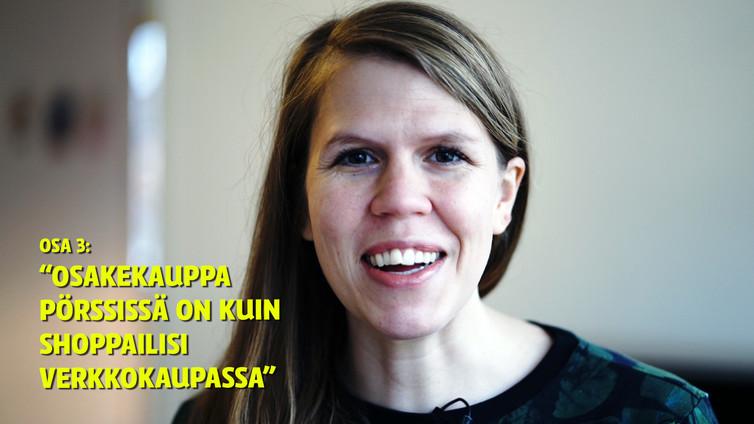 """Julia Thurén: """"Sijoitusten ostaminen pörssistä on yhtä helppoa kuin verkkokaupassa shoppailu"""""""