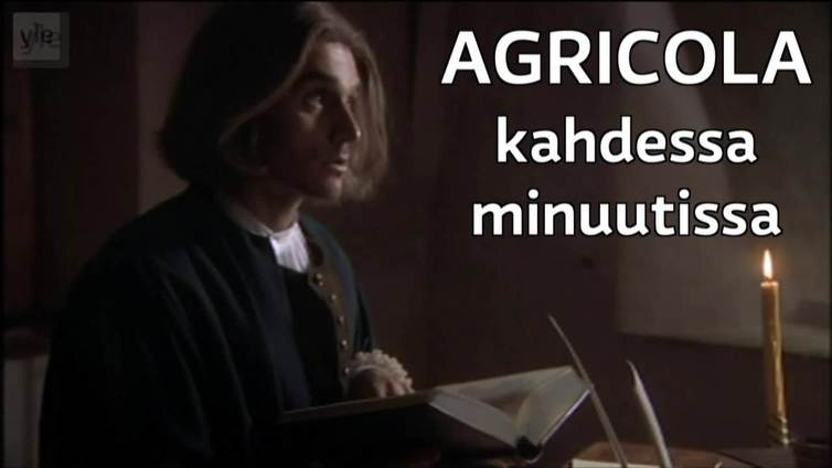 Mikael Agricola kahdessa minuutissa
